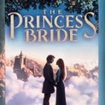 Writerly Wednesday: Writing Lessons Learned from The Princess Bride (Film Version)