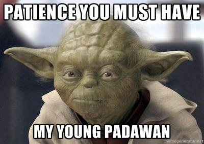 201304patience-yoda jpg May The Force Be With You Yoda Gif