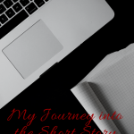 My Journey into the Short Story World